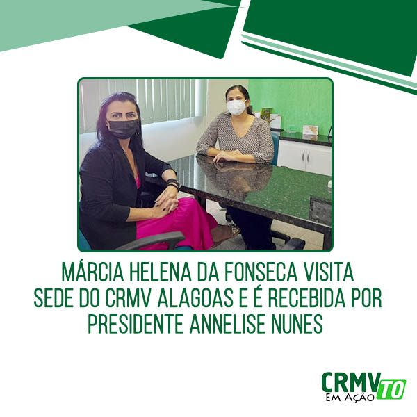 Márcia visita CRMV Alagoas - 23.06