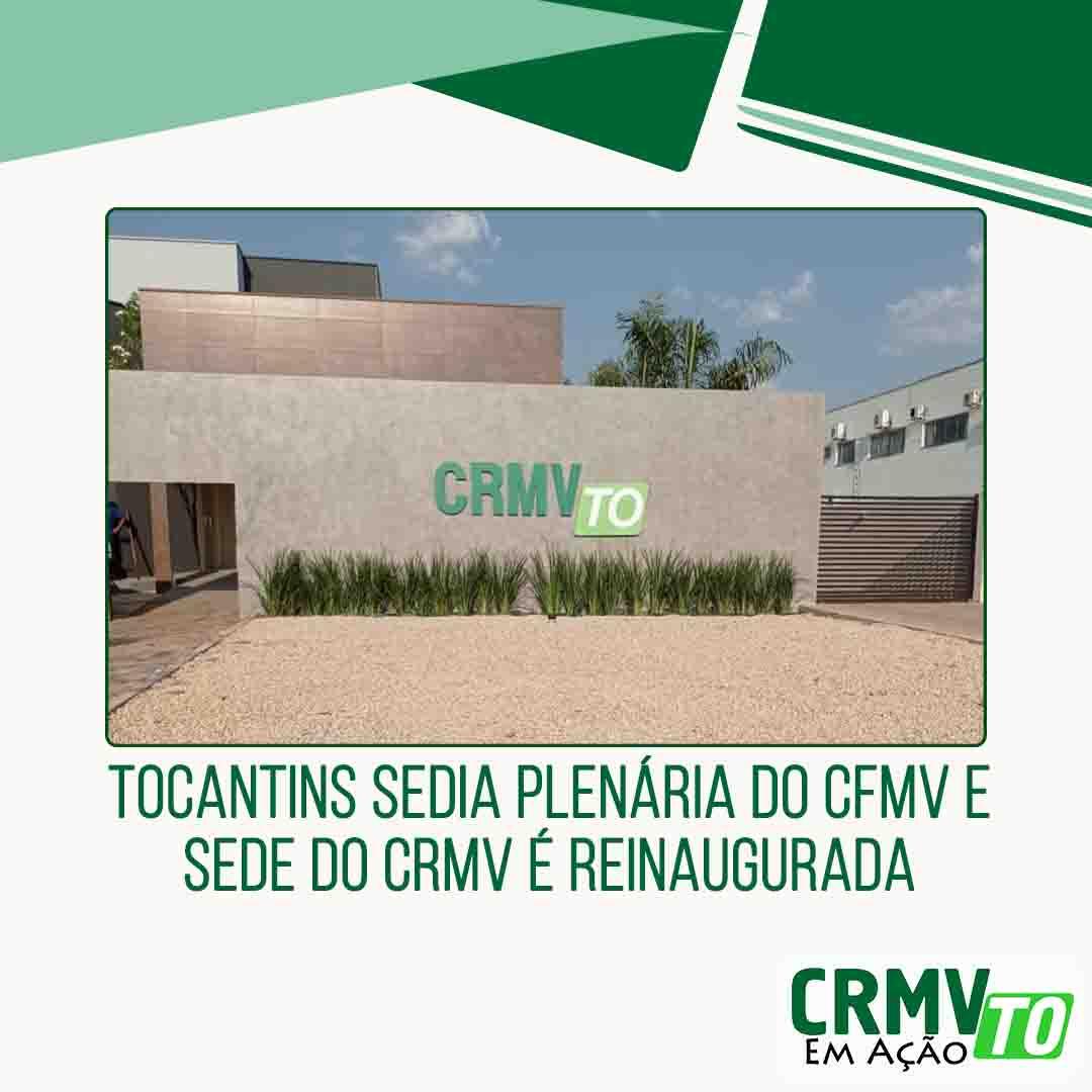 Tocantins sedia plenária do CFMV e sede do CRMV é reinaugurada - 21.09